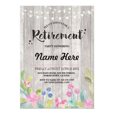 retirements Retirement Party Rustic Retired Wood Floral Invite