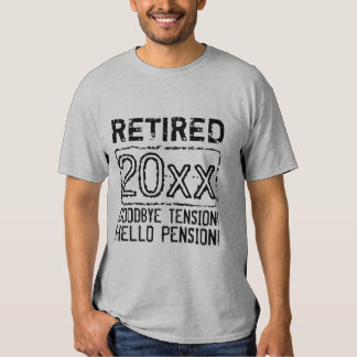 Retirement party shirt for retired pensioner 2015