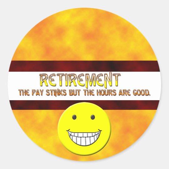 Retirement Pay Classic Round Sticker