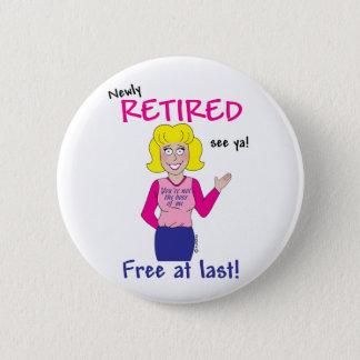 Retirement Pinback Button