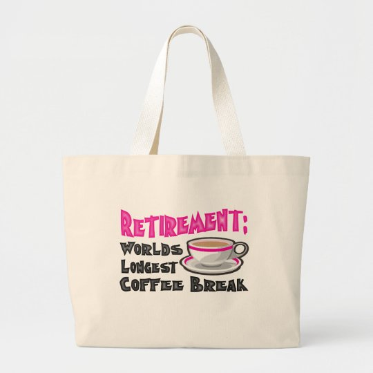 Retirement (Pink) Large Tote Bag
