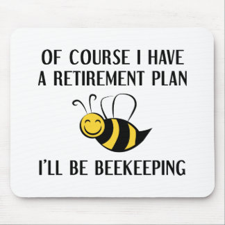 Retirement Plan Beekeeping Mouse Pad