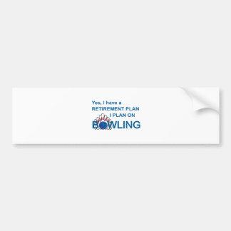 RETIREMENT PLAN - BOWLING BUMPER STICKER