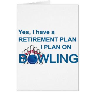 RETIREMENT PLAN - BOWLING CARD