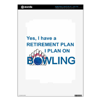 RETIREMENT PLAN - BOWLING iPad 3 DECAL