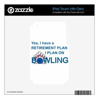 RETIREMENT PLAN - BOWLING iPod TOUCH 4G DECAL