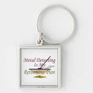 Retirement Plan - Metal Detecting Silver-Colored Square Keychain