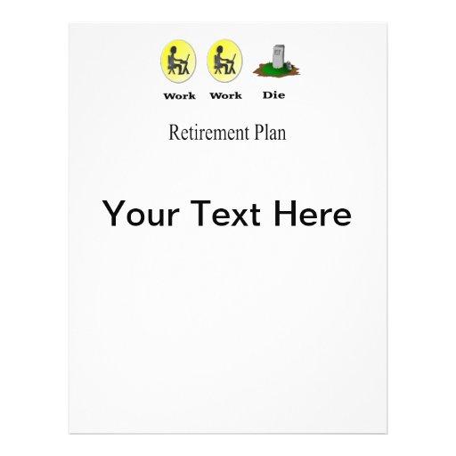 Retirement Plan: Work, Work, Die Flyer | Zazzle