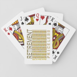 Retirement: Priceless Playing Cards