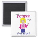 Retirement Refrigerator Magnet
