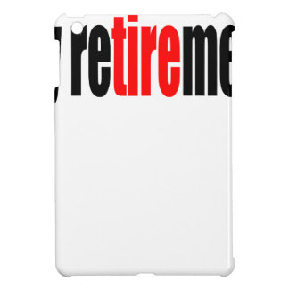 retirement retired pension old day refresh excitem cover for the iPad mini