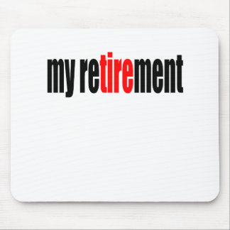 retirement retired pension old day refresh excitem mousepads