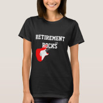 Retirement Rocks with Guitar T-Shirt