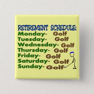 Retirement Schedule GOLFER Button