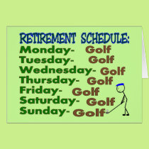 Retirement Schedule GOLFER Card