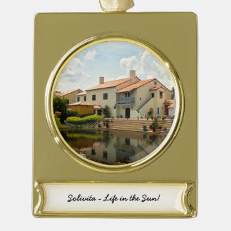 Retirement - Solivita Village Center Kissimmee FL Gold Plated Banner Ornament
