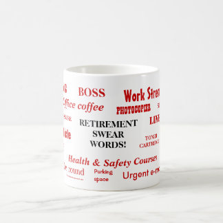 Retirement Swear Words Classic White Coffee Mug