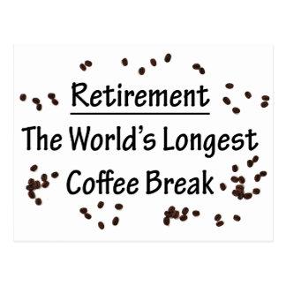 Retirement: The Longest Coffee Break in the World Postcard