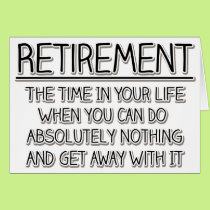 Retirement: Time to do Nothing Card
