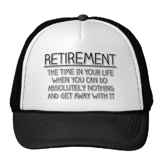 Retirement: Time to do Nothing Trucker Hat