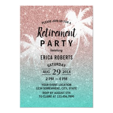 Beach Themed Retirement Tropical Palm Tree Rose Gold Glitter Card