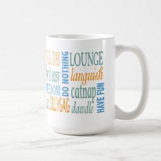 Retirement words and advice coffee mug