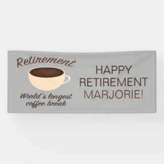 Retirement: World's longest coffee break Banner