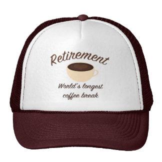 Retirement: World's longest coffee break Trucker Hat