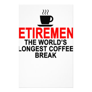 Retirement World's longest coffee break T-Shirts.p Stationery