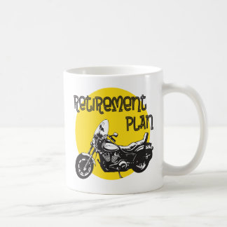 Retirment Plan with Motorcycle Drawing Coffee Mug