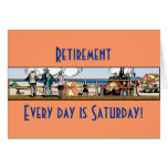 Retiro: Cada día es sábado Tarjeta De Felicitación
