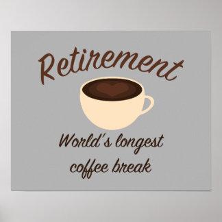 Retiro: El descanso para tomar café más largo del Póster