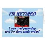 Retiro feliz que deja el gato el dormir del tarjeta de felicitación