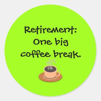 Retiro: Un descanso para tomar café grande Pegatina Redonda