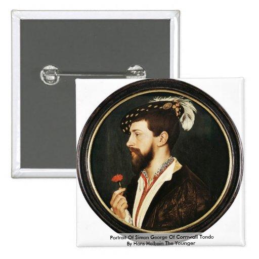 Retrato de Simon George de Cornualles Tondo Pin