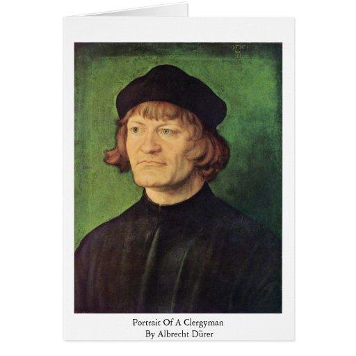 Retrato de un clérigo de Albrecht Dürer Felicitacion