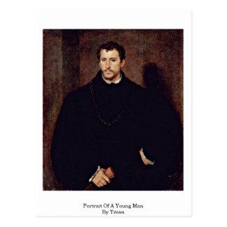 Retrato de un hombre joven por Titian Tarjetas Postales