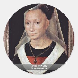Retrato de una señora By Memling Hans Pegatina Redonda