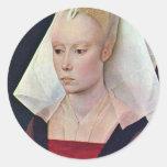 Retrato de una señora By Weyden Rogier Van Der Etiqueta Redonda
