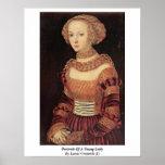 Retrato de una señora joven por Lucas Cranach (i) Poster