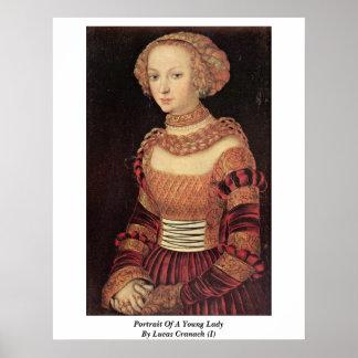 Retrato de una señora joven por Lucas Cranach (i) Póster