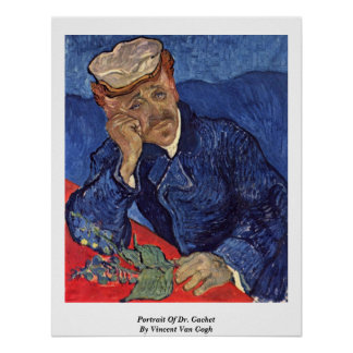 Retrato del Dr. Gachet By Vincent van Gogh Póster