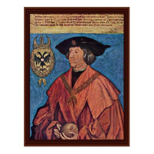 Retrato del emperador Maximiliano I.By Albrecht Dü Postales