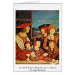 Retrato del emperador Maximiliano y de su familia Tarjeton