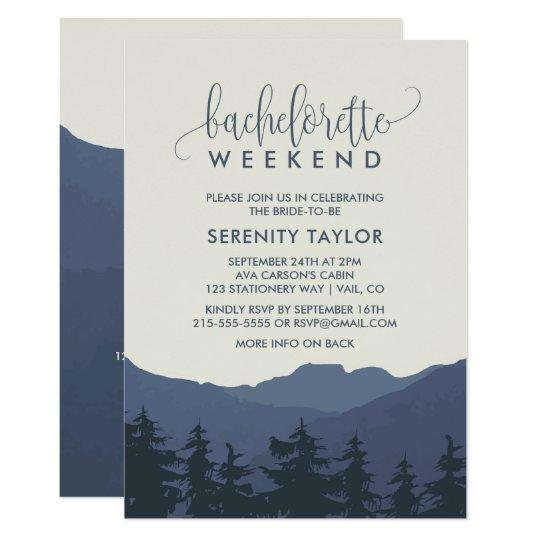 retreat to the mountains bachelorette weekend invitation zazzle com