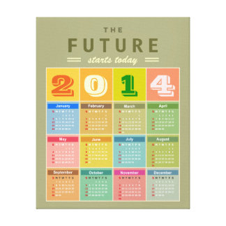 Retro 2014 Calendar - the New Year Starts Today Canvas Print