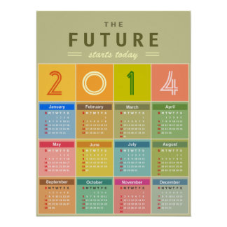 Retro 2014 Calendar - the New Year Starts Today Poster