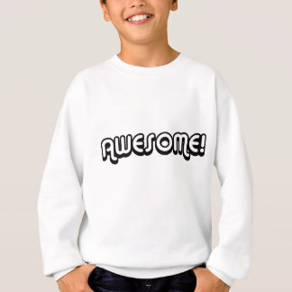 Retro 80s Awesome! Design Sweatshirt
