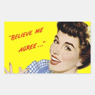 "Retro Advertising Pop-Art Stickers ""Believe Me"""