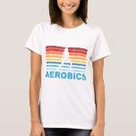 Retro Aerobics T-Shirt